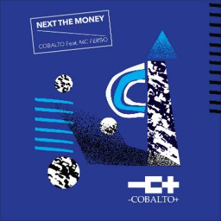 Cobalto – Next the money